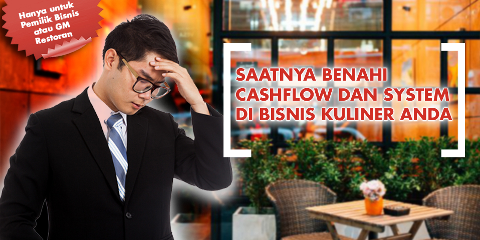 How To Increase Cashflow & Profit In Culinary Business (JAKARTA)