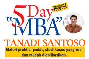 5 Day MBA Tanadi Santoso